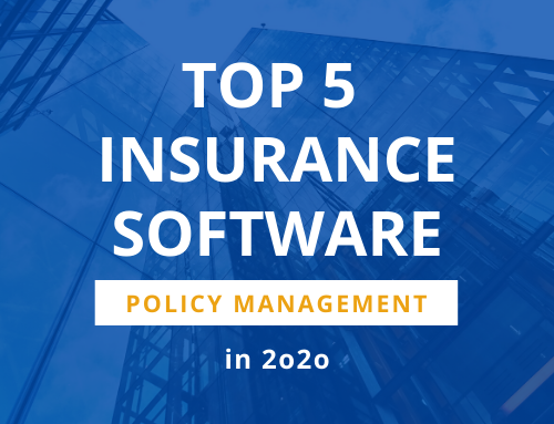 Top 5 insurance software companies for policy management in 2020